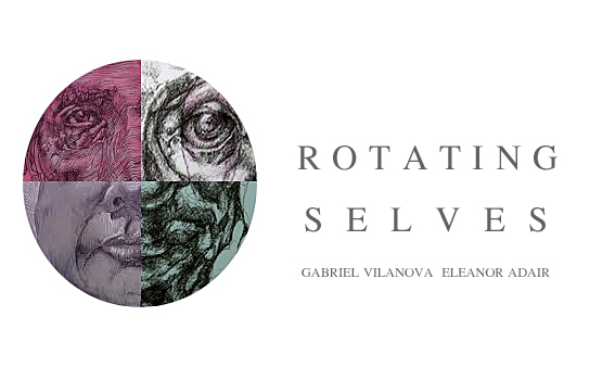 ROTATING SELVES by GABRIEL VILANOVA and ELEANOR ADAIR
